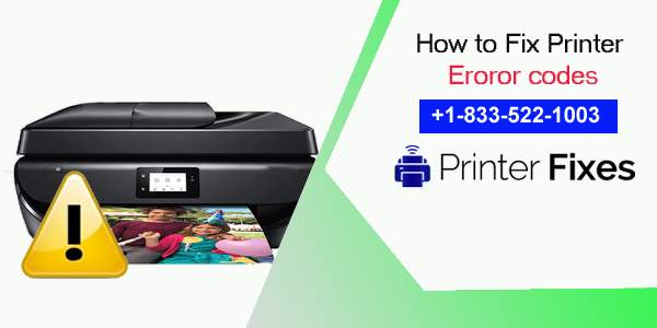 How to Fix Printer Error Codes - Printer Fixes